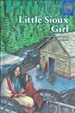 Little Sioux Girl and Other Selections, , 0836829549
