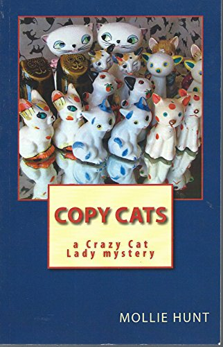 Copy Cats, a Crazy Cat Lady Mystery (First edition)
