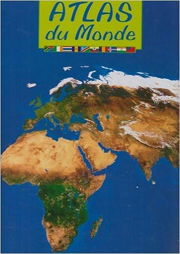 Atlas du monde epub, pdf