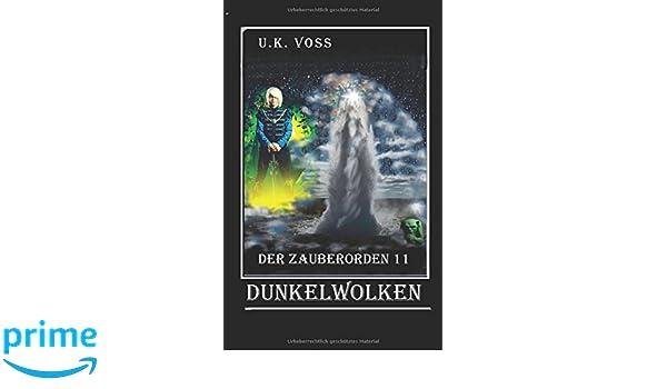 Dunkelwolken 2 (Der Zauberorden) (German Edition)