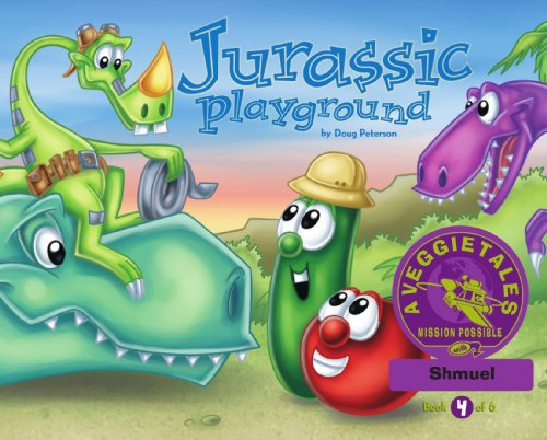 Jurassic Playground - VeggieTales Mission Possible Adventure Series #4: Personalized for Shmuel (Boy)