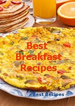 Best Breakfast Recipes (Easy Breakfast Favorites, Coffee