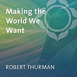 Making the World We Want