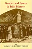 Gender and Power in Irish History, , 0716529629