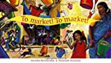 To Market! To Market!, Anushka Ravishankar, 8186211993