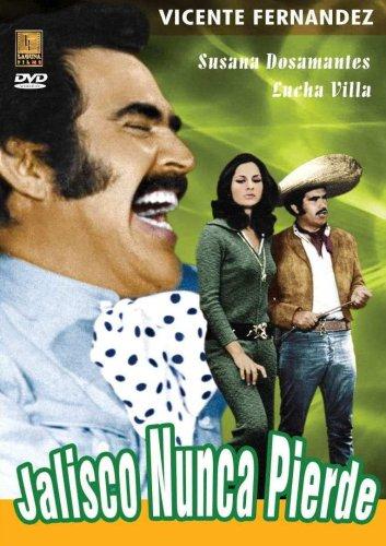 Jalisco Nunca Pierde Susana Dosamantes Vicente Fernandez Juan Gallardo Guillermo Orea Fernando Soto Lucha Villa Sr René Cardona Cine Y Tv