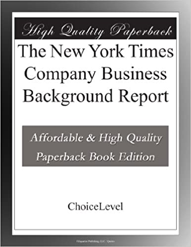 The New York Times Company Business Background Report
