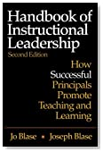 Handbook of Instructional Leadership: How Successful Principals Promote Teaching and Learning (Volume 2)