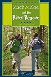 Zach and Zoe and the River Rescue, Kristin Butcher, 1552777073