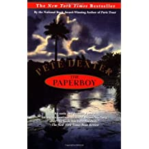 The Paperboy by Pete Dexter (1996-01-01)