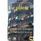 Le pilote (Illustré) (Romans Populaires Illustrés) (French Edition)