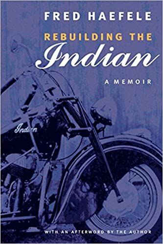 Rebuilding the Indian: A Memoir: Amazon.es: Fred Haefele: Libros en idiomas extranjeros