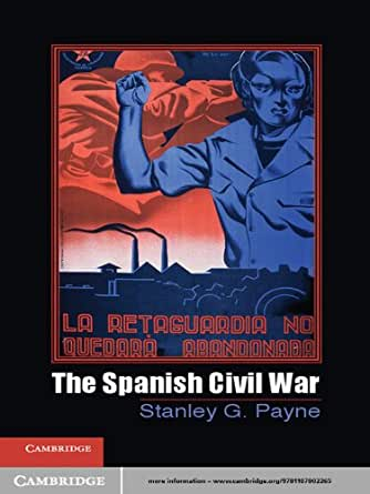 The Spanish Civil War (Cambridge Essential Histories) (English Edition) eBook: Payne, Stanley G.: Amazon.es: Tienda Kindle