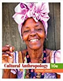 img - for Cultural Anthropology 10th (tenth) Edition by Nanda, Serena, Warms, Richard L. [2010] book / textbook / text book