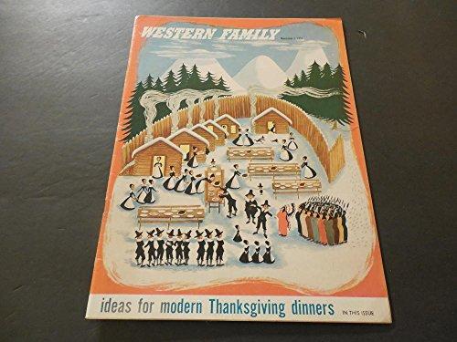 Western Family Nov 1 1951 Modern Thanksgiving Dinners -