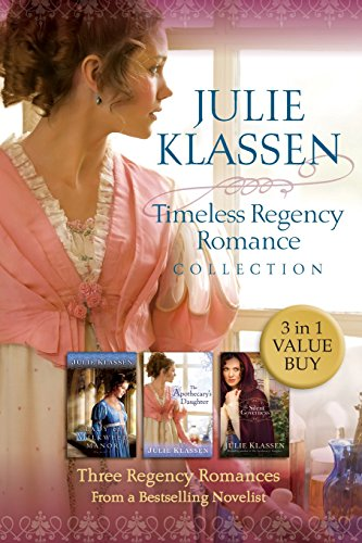 Timeless Regency Romance Collection: Three Regency Romances From a Bestselling Novelist