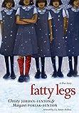 Fatty Legs