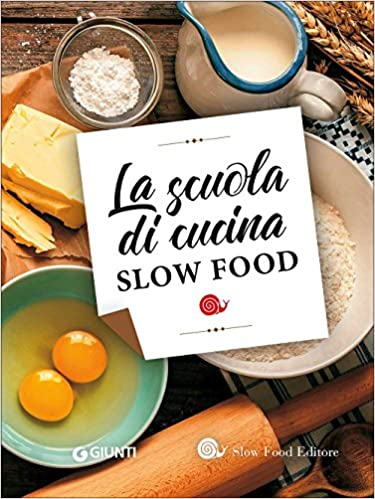 La scuola di cucina Slow Food: Amazon.de: VV AA ...