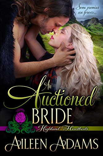 (An Auctioned Bride (Highland Heartbeats Book 4))