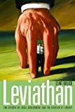 Leviathan : The Growth of Local Government and the Erosion of Liberty, Bolick, Clint, 0817945520