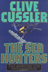 The SEA HUNTERS: True Adventures with Famous Shipwrecks Hardcover