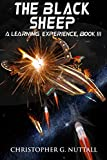 The Black Sheep (A Learning Experience Book 3)