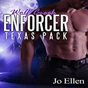 Wolf Creek Enforcer: Texas Pack, Book 2 | Jo Ellen