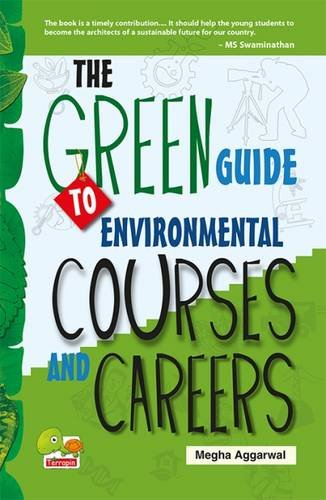 The Green Guide to Environmental Courses and Careers (Green Career)