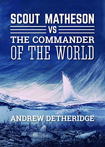 Scout Matheson Versus The-Commander-of-the-World  *** NUMBER ONE BOOK - Number Meteor