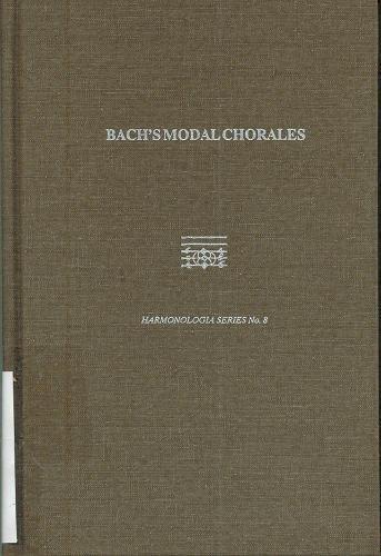 Bach's Modal Chorales (HARMONOLOGIA) by Pendragon Press