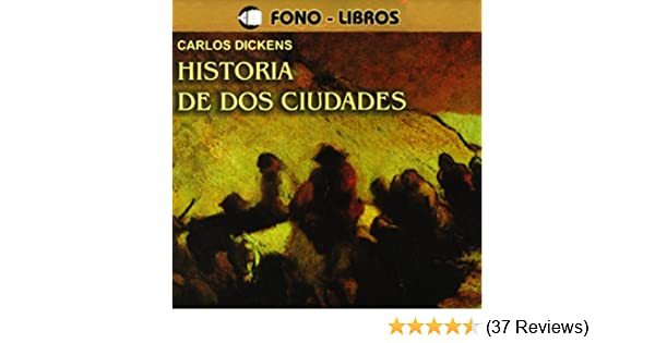 Amazon.com: Historia de dos Ciudades [A Tale of Two Cities] (Audible Audio Edition): Charles Dickens, Guillermo Piedrahita, Inc Yoyo USA: Books