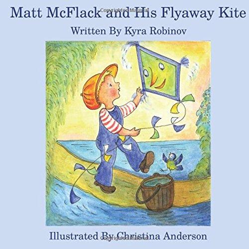 Download Matt McFlack and His Flyaway Kite pdf