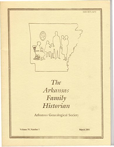 The Arkansas Family Historian Volume 39, Number 1 March 2001 Confederate POWs Alive at Rock Island 8 Newspaper Items-1914 9 Princeton, Dallas County 10 Blackford Bible Record - 13 Center - County 10 Center Road