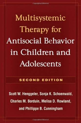 Multisystemic Therapy for Antisocial Behavior in Children and Adolescents, Second Edition by Brand: The Guilford Press