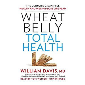 Wheat Belly Total Health Audiobook