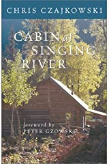Cabin at Singing River by Chris Czajkowski (2002-06-24) Paperback