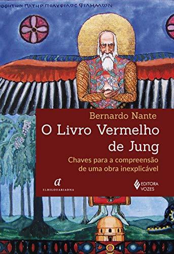O Livro Vermelho de Jung: Chaves para a compreensão de uma obra inexplicável