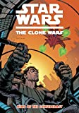 Star Wars: The Clone Wars - Hero of the Confederacy (Star Wars: Clone Wars (Dark Horse))