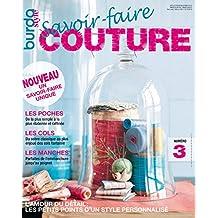Savoir-faire Couture n°3 : BurdaStyle: Les petits points d'un style personnalisé (French Edition)