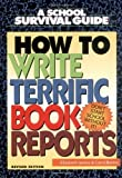 How to Write Terrific Book Reports, Elizabeth James, 0688161405