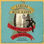 The Prisoner of Heaven | Carlos Ruiz Zafon