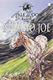 Navaho Joe (Horses of Half Moon Ranch)