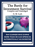 The Battle for Investment Survival: Complete and Unabridged