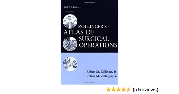 Zollingers atlas of surgical operations eighth edition zollinger zollingers atlas of surgical operations eighth edition zollinger zollingers atlas of surgical operations 9780071363785 medicine health science fandeluxe Image collections