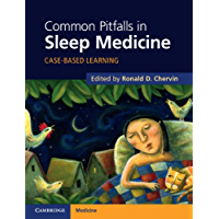 Common Pitfalls in Sleep Medicine: Case-Based Learning