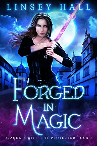 Forged in Magic (Dragon's Gift: The Protector Book 5) cover