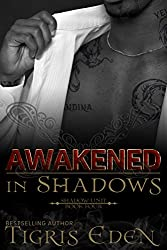 Awakened In Shadows (Shadow Unit Book 4)