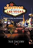 The Sneakies in Las Vegas, Sue Jacoby, 1466966726