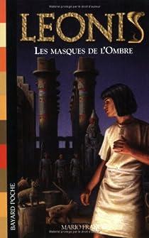 Leonis, Tome 4 : Les masques de l'Ombre par Francis
