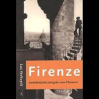 Firenze: anekdotische reisgids voor Florence